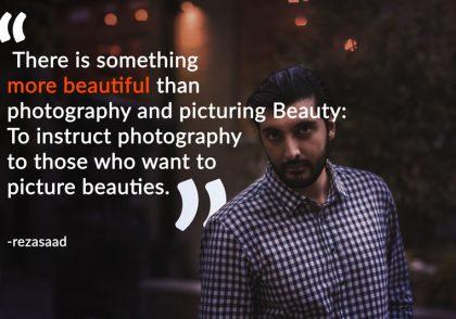 photography quote rezasaad quote نقل قول های الهام بخش عکاسی جملات عکاسی رضاصاد