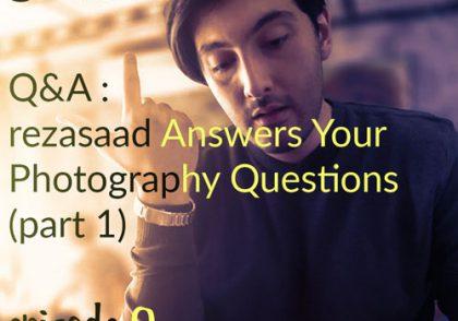 پادکست عکاسی صادکست 9 پرسش و پاسخ عکاسی جواب به سوالات عکاسی توسط رضاصاد