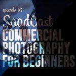 پادکست عکاسی صادکست 16 رضاصاد شروع عکاسی صنعتی
